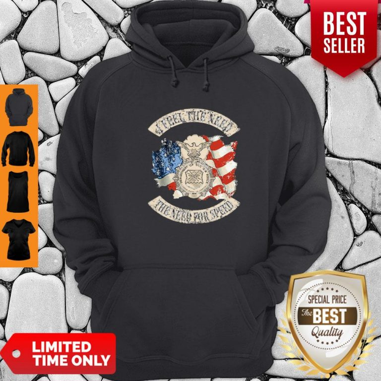 Premium American Flag I Feel The Need The Need For Speed US Air Force Hoodie