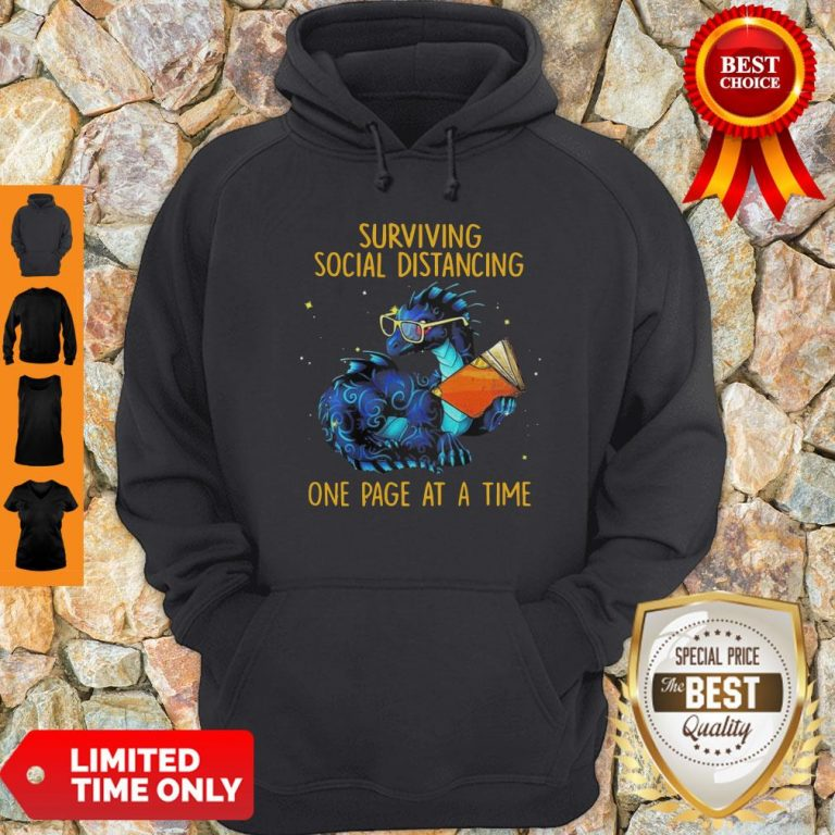 Nice Surviving Social Distancing One Page At A Time Dragon Hoodie