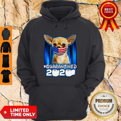 Funny Chihuahua Face Mask American Flag Quarantined 2020 Hoodie