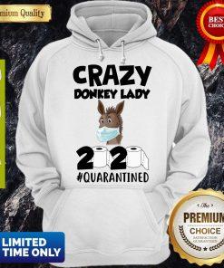Nice Crazy Donkey Lady 2020 Quarantined Covid-19 Hoodie