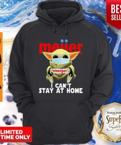 Top Baby Yoda Mask Meijer I Can't Stay At Home Coronavirus Hoodie