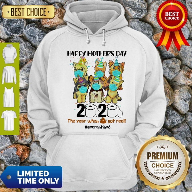 Top Dog Face Mask Happy Mother's Day 2020 The Year When Got Real Quarantined Hoodie