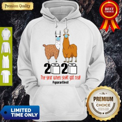 Premium Llama 2020 The Year When Shit Got Real Quarantined Hoodie