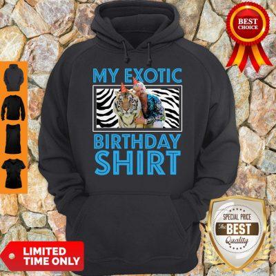 Top My Exotic Tiger King 21st Birthday Hoodie