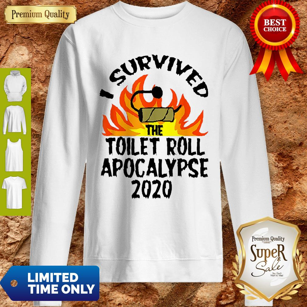 I Survived The Toilet Roll Apocalypse 2020 Toilet Paper Sweatshirt