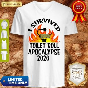 I Survived The Toilet Roll Apocalypse 2020 Toilet Paper V-neck
