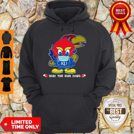 Kansas Jayhawks Wash Your Damn Hands COVID-19 Hoodie