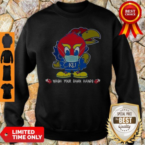 Kansas Jayhawks Wash Your Damn Hands COVID-19 Sweatshirt