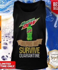 Mountain Dew Helping Me Survive Quarantine Coronavirus Tank Top