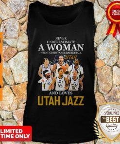 Never Underestimate A Woman Who Understands Basketball And Loves Utah Jazz Tank Top