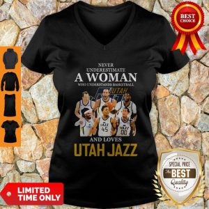 Never Underestimate A Woman Who Understands Basketball And Loves Utah Jazz V-neck