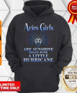 Nice Aries Girls Are Sunshine Mixed With A Little Hurricane Hoodie