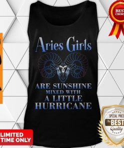 Nice Aries Girls Are Sunshine Mixed With A Little Hurricane Tank Top