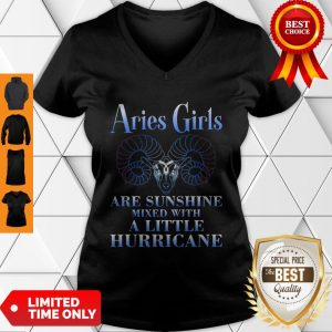 Nice Aries Girls Are Sunshine Mixed With A Little Hurricane V-neck