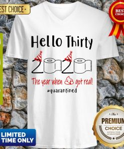 Nice Hello Thirty 2020 The Year When V-neck