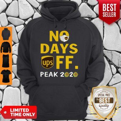 Nice No Day Off Peak 2020 UPS Mask Hoodie - Design By Earstees.com