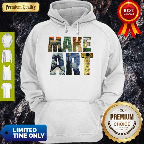 Official Make Art Hoodie