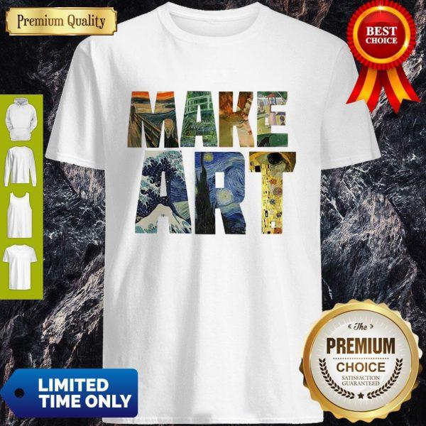 Official Make Art Shirt