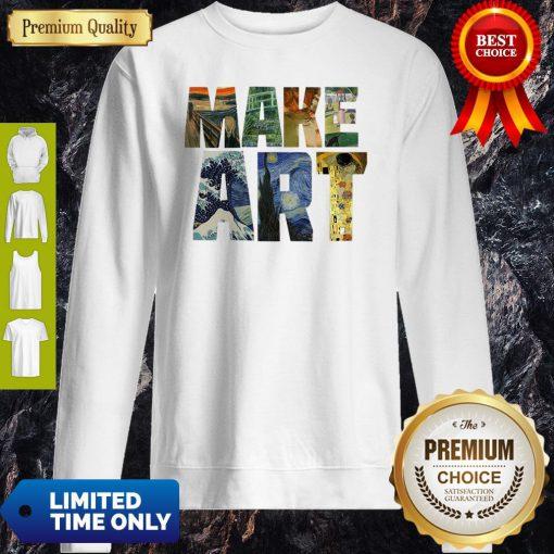 Official Make Art Sweatshirt