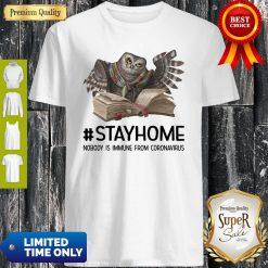 Owl Reading Book Stay Home Nobody Is Immune From Coronavirus Shirt
