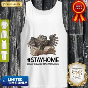 Owl Reading Book Stay Home Nobody Is Immune From Coronavirus Tank Top