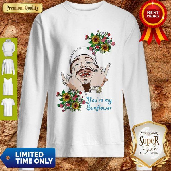 Post Malone You're My Sunflower Sweatshirt