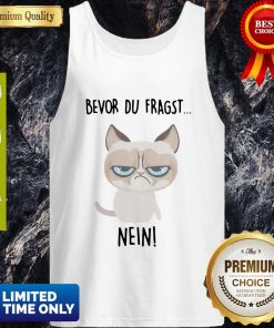 Premium Bevor Du Fragst Nein Cat Tank Top - Design By Earstees.com
