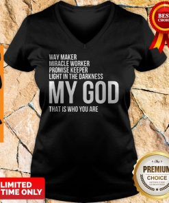 Pretty Way Maker Miracle Worker My God V-neck