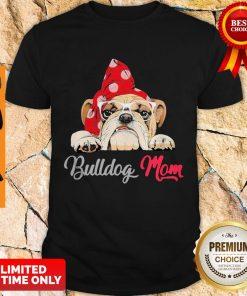 Premium Bulldog Cute Wear Glasses Dog Mom Shirt