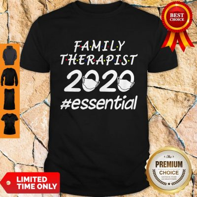 Nice Family Therapist 2020 Mask Essential Shirt