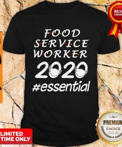 Perfect Food Service Worker 2020 Essential Shirt