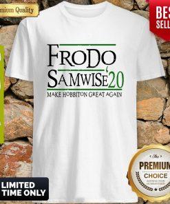 Top Frodo Samwise 2020 Make Hobbiton Great Again Shirt