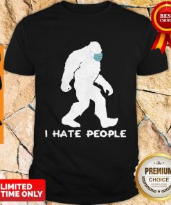 Awesome Bigfoot Mask I Hate People Shirt