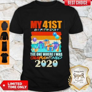 My 41th Birthday The One Where I Was Quarantined 2020 Mask Vintage Shirt