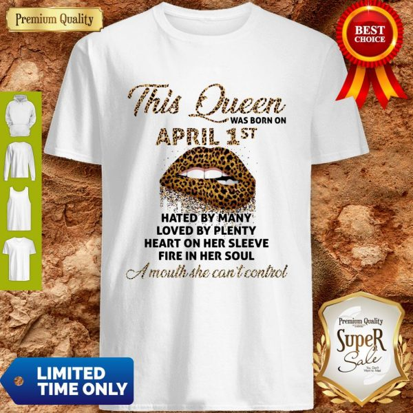 Funny This Queen Was Born On May 1st Hated By Many Loved By Plenty Lips Leopard Shirt