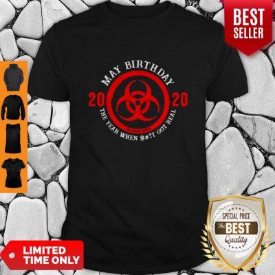 Funny Biological Hazard May Birthday 2020 Quarantined Coronavirus Shirt