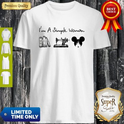 Premium I Am A Simple Woman Book Sewing Mickey Mouse Shirt