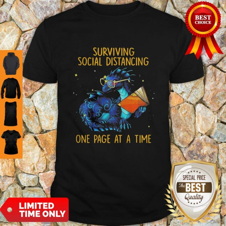 \Nice Surviving Social Distancing One Page At A Time Dragon Shirt