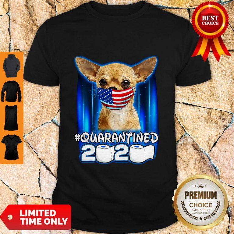 Funny Chihuahua Face Mask American Flag Quarantined 2020 Shirt