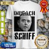 Impeach Adam Schiff Funny Pro Conservative Republican Gift Shirt