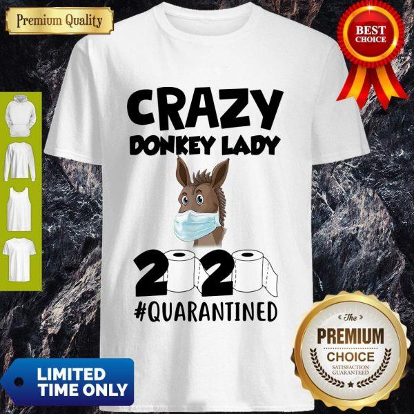 Nice Crazy Donkey Lady 2020 Quarantined Covid-19 Shirt