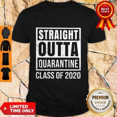 Premium Straight Outta Quarantine Class Of 2020 Shirt