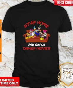 Mickey And Friends Stay Home And Watch Disney Movie Shirt