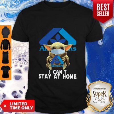 Nice Star Wars Baby Yoda Face Mask Hug Albertsons I Can't Stay At Home Shirt