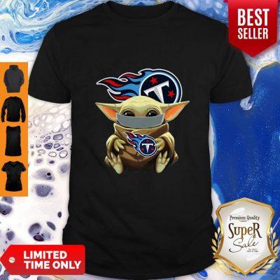 Good Star Wars Baby Yoda Face Mask Hug Tennessee Titans Shirt