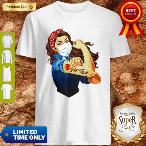 Strong Woman Mask Vet Tech Coronavirus Shirt