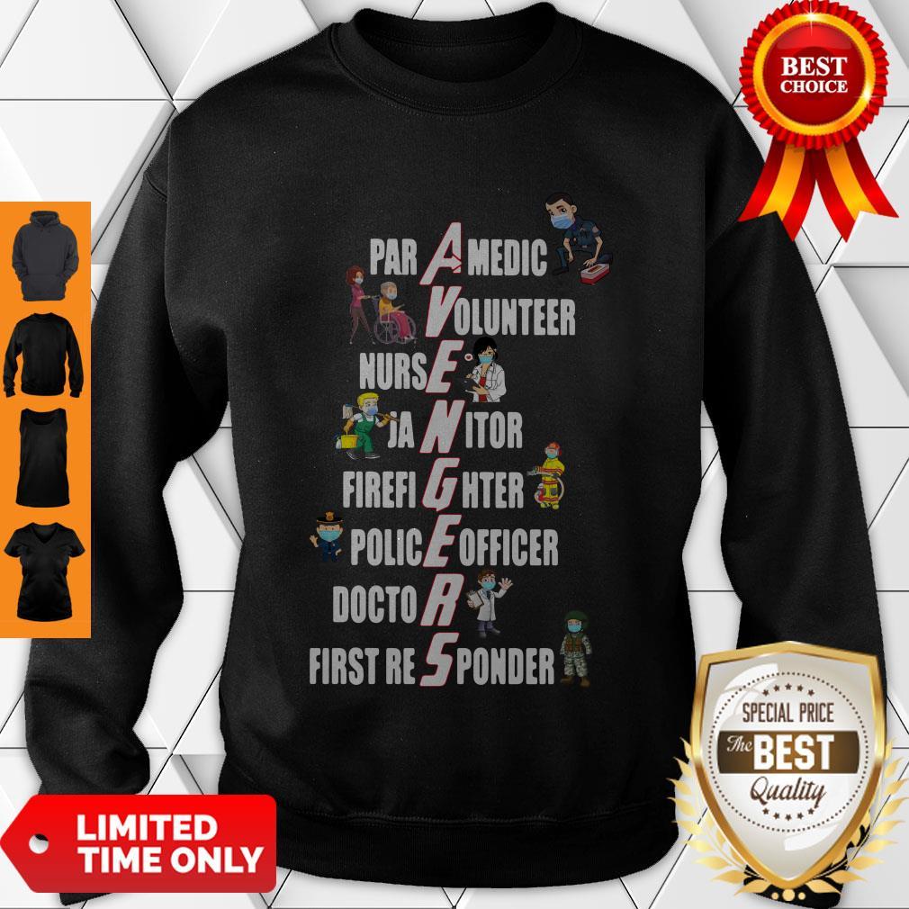 Nice Covid-19 Avengers Paramedic Volunteer Nurse Janitor Firefighter Sweatshirt
