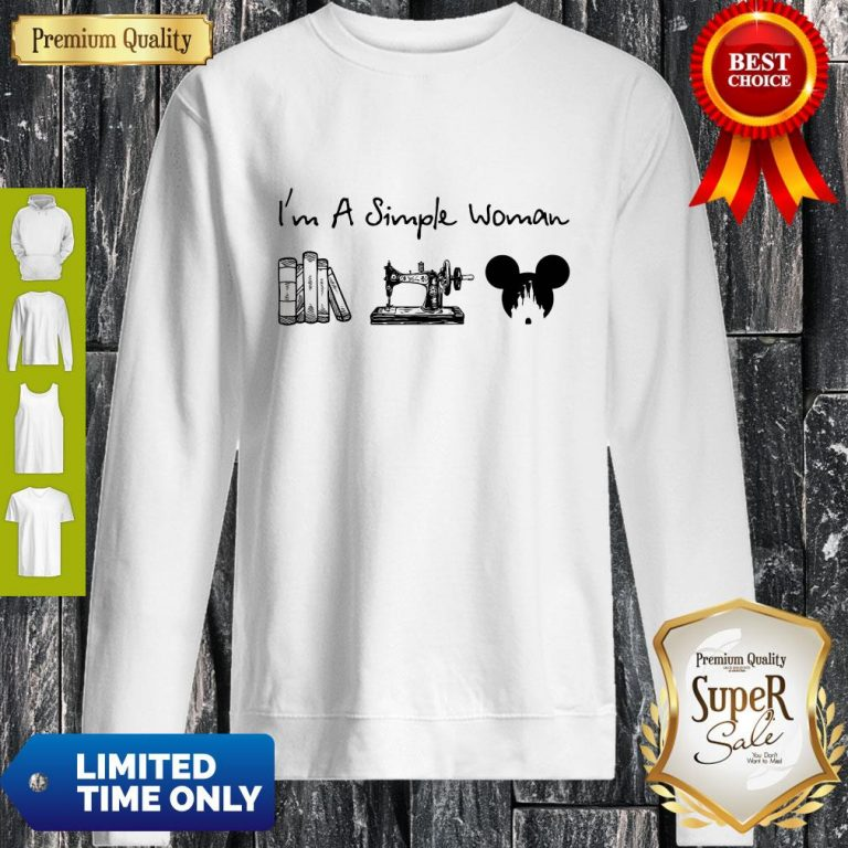 Premium I Am A Simple Woman Book Sewing Mickey Mouse Sweatshirt