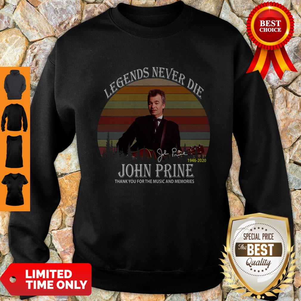 Legends Never Die John Prine 1946-2020 Signature Vintage Sweatshirt