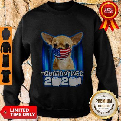 Funny Chihuahua Face Mask American Flag Quarantined 2020 Sweatshirt
